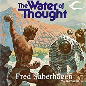 The Water of Thought | [Fred Saberhagen]