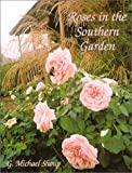 Amazon / Brand: Antique Rose Emporium: Roses in the Southern Garden (G. Michael Shoup)