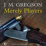 Merely Players | J. M. Gregson