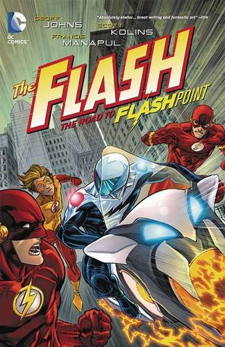 Flash TP Vol 02 The Road To Flashpoint (Flash (Graphic Novels))