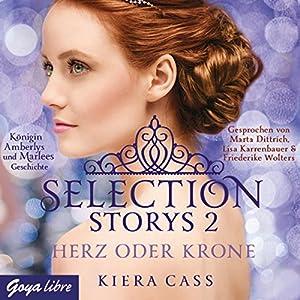 Herz oder Krone (Selection Storys 2) Hörbuch