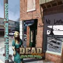 DEAD: Snapshot: Liberty, South Carolina Audiobook by TW Brown Narrated by Pamela Lorence
