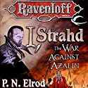I, Strahd: The War Against Azalin: Ravenloft: Strahd, Book 2 Audiobook by P. N. Elrod Narrated by Paul Boehmer