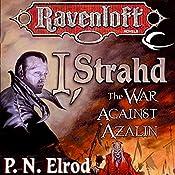 I, Strahd: The War Against Azalin: Ravenloft: Strahd, Book 2 | P. N. Elrod