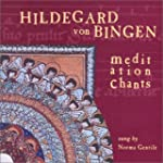 Meditation Chants of Hildegard Von Bi...