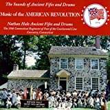 Music of the AMERICAN REVOLUTION - The Sounds of Ancient Fifes and Drums