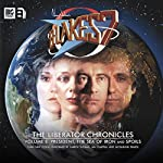 Blake's 7 - The Liberator Chronicles, Volume 8 | Simon Guerrier,Marc Platt,James Goss