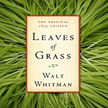 Leaves of Grass: The Original 1855 Edition | Livre audio Auteur(s) : Walt Whitman,  American Renaissance Books Narrateur(s) : Sam Torode