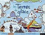 Les terres de glace : Au Canada, les...