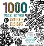 1,000 Tangles, Patterns & Doodled Des...