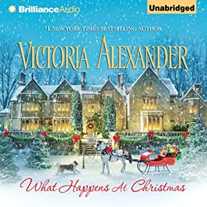 What Happens at Christmas | [Victoria Alexander]