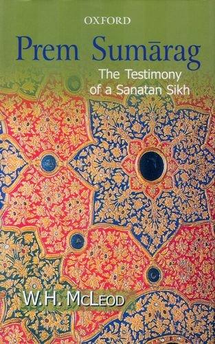 Prem Sumarag: The Testimony of a Sanatan Sikh