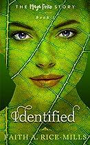 Identified (the Maya Price Story Book 1)