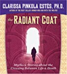 The Radiant Coat: Myths & Stories abo...