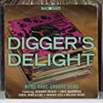 Digger's Delight: More Rare - Groove...