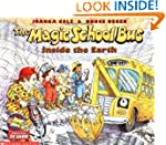 The Magic School Bus Inside the Earth...
