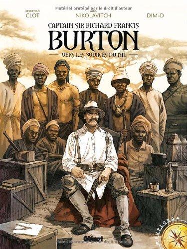 Captain Sir Richard Burton (1) : Vers les sources du Nil