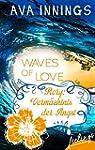 Waves of Love - Rory: Verm�chtnis der...
