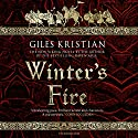 Winter's Fire: The Rise of Sigurd 2 Audiobook by Giles Kristian Narrated by Philip Stevens
