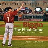 Biggio: The Final Game ~ Michael F. Hart