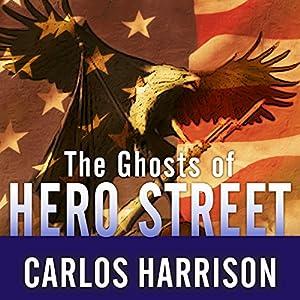 The Ghosts of Hero Street Audiobook