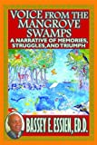 img - for Voice from the Mangrove Swamps book / textbook / text book