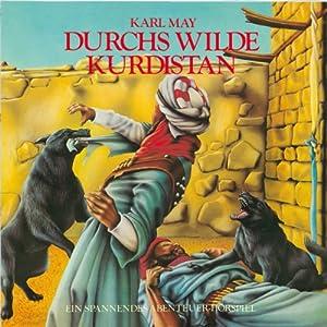 Durchs wilde Kurdistan (Hörspielklassiker 8) Hörspiel
