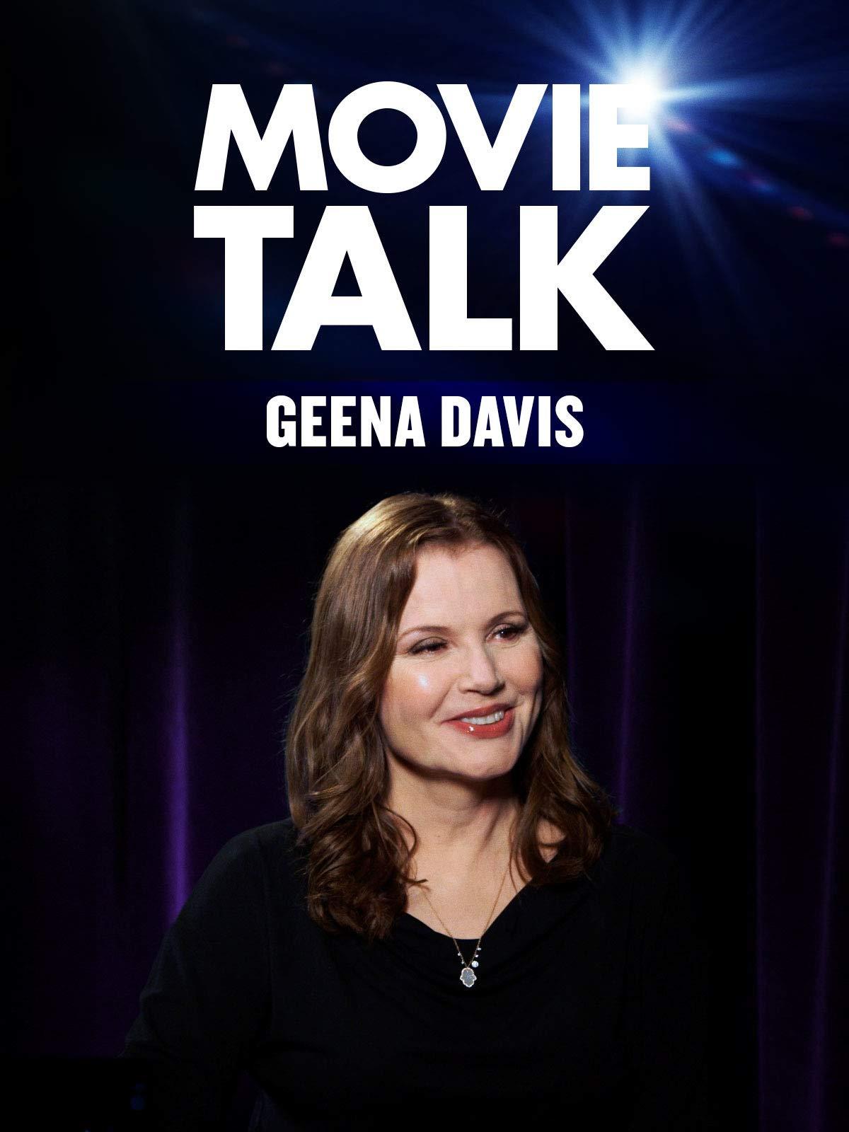 Geena Davis - Movie Talk on Amazon Prime Instant Video UK
