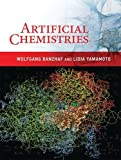 img - for Artificial Chemistries (MIT Press) book / textbook / text book