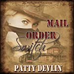 Mail Order Switch | Patty Devlin