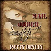 Mail Order Switch | [Patty Devlin]