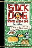Stick Dog Wants a Hot Dog (0062110802) by Watson, Tom