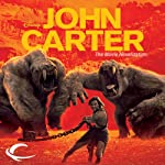 John Carter: The Movie Novelization (       UNABRIDGED) by Stuart Moore, Edgar Rice Burroughs Narrated by David Ledoux, MacLeod Andrews