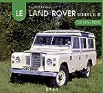 Land Rover, s�ries 1,2 et 3 de mon p�re