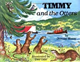 img - for Timmy and the Otters (The 'Timmy and the Tug' Series) (The