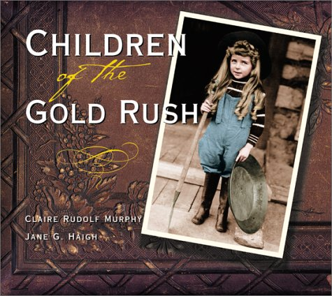 gold rush pictures for kids. publishers and other creators of books for Children and Young Adults.