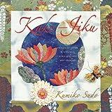 Kake-Jiku: Images of Japan in Applique, Fabric Origami, and Sashiko (1933308117) by Sudo, Kumiko