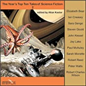 The Year's Top Ten Tales of Science Fiction 2 | [Elizabeth Bear, Ian Creasey, Steven Gould, John Kessel, Jay Lake, Paul McAuley, Sarah Monette, Robert Reed, Peter Watts, Robert Charles Wilson]