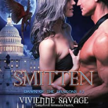 Smitten: Dawn of the Dragons, Book 2 Audiobook by Vivienne Savage Narrated by Shoshana Franck