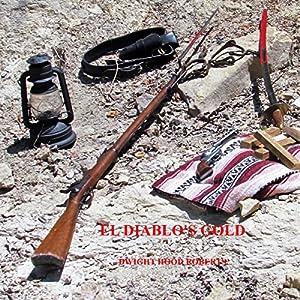 El Diablo's Gold Audiobook