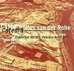 Catedra Mies Van Der Rohe - 1999