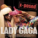 Lady Gaga X-Posed: The Interview [Explicit]
