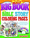 img - for The Really Big Book of Bible Story Coloring Pages (with CD-ROM) (Big Books) book / textbook / text book