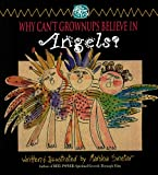 Why Can't Grownups Believe in Angels? (0892435518) by Sinetar, Marsha