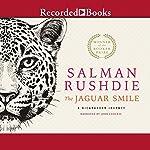 The Jaguar Smile: A Nicaraguan Journey | Salman Rushdie