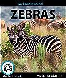 My Favorite Animal: Zebras