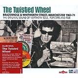 The Twisted Wheel: Brazennose & Whitworth Street Manchester (1963-1971)