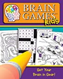 Brain Games for Kids: Get Your Brain in Gear!