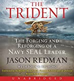 img - for The Trident Low Price CD: The Forging and Reforging of a Navy SEAL Leader book / textbook / text book