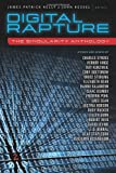 img - for Digital Rapture: The Singularity Anthology book / textbook / text book